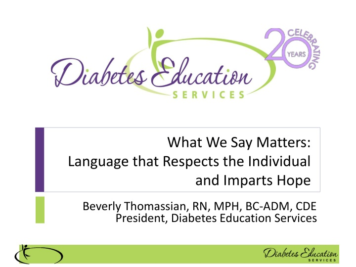 what we say matters language that respects the individual and imparts hope n.