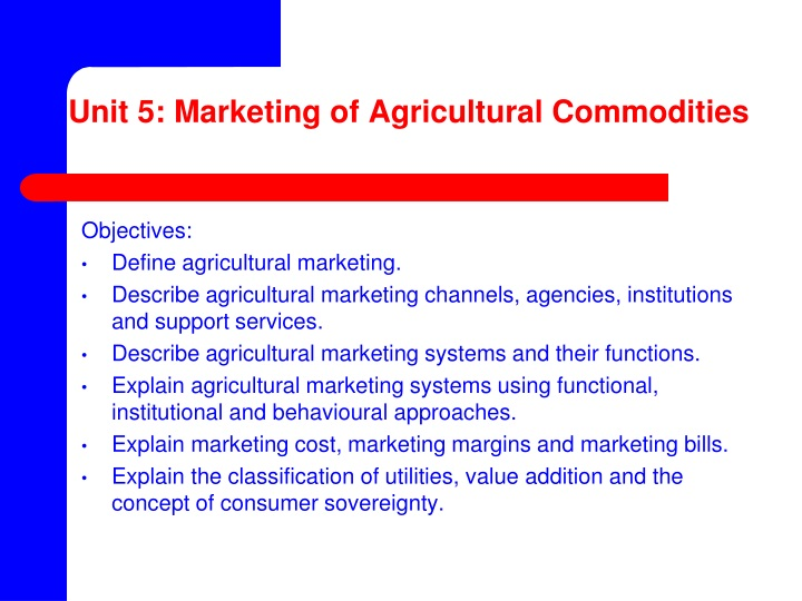 unit 5 marketing of agricultural commodities n.