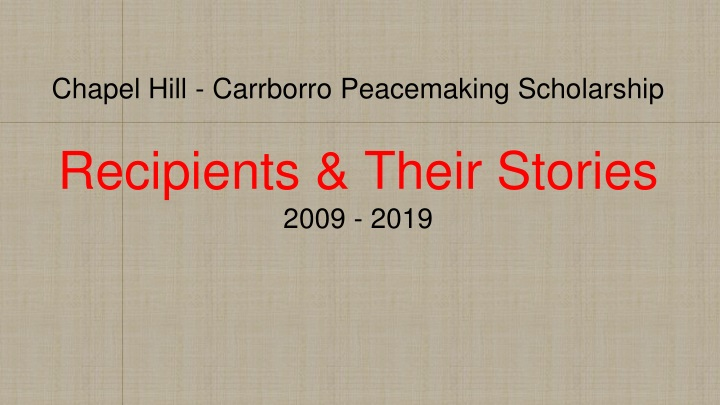chapel hill carrborro peacemaking scholarship recipients their stories 2009 2019 n.