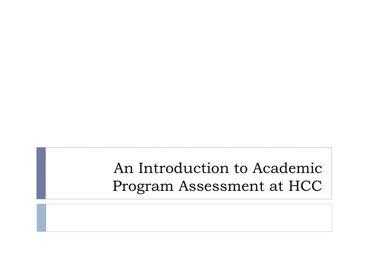 an introduction to academic program assessment at hcc n.
