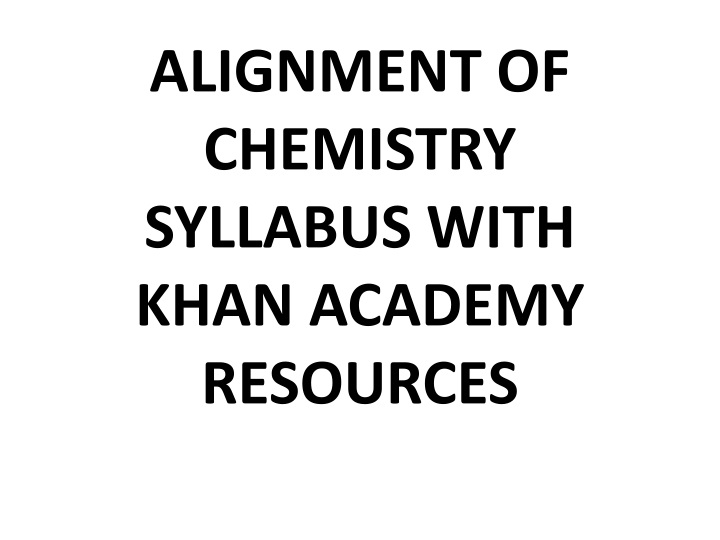 alignment of chemistry syllabus with khan academy resources n.