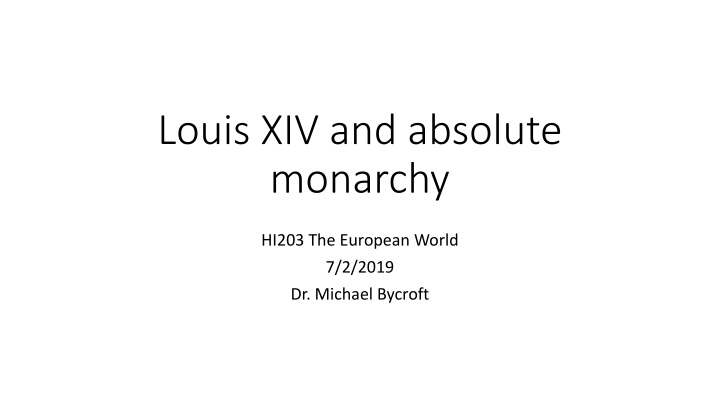 louis xiv and absolute monarchy n.