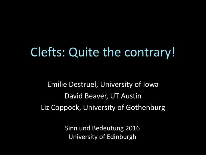 clefts quite the contrary n.