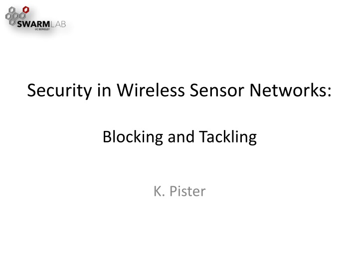 security in wireless sensor networks blocking and tackling n.