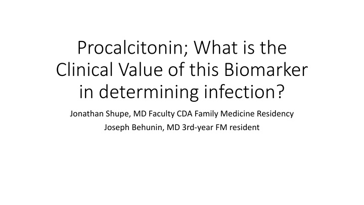 procalcitonin what is the clinical value of this biomarker in determining infection n.