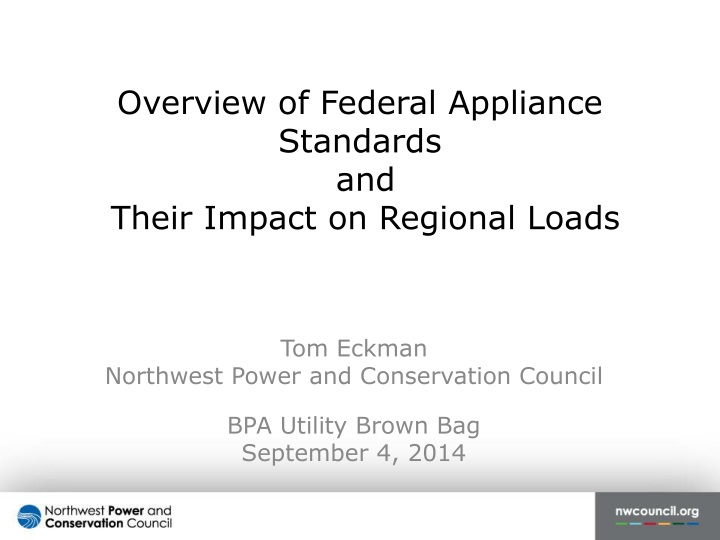 overview of federal appliance standards and their impact on regional loads n.