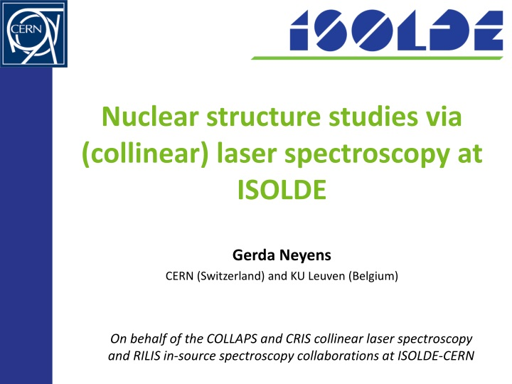 nuclear structure studies via collinear laser spectroscopy at isolde n.