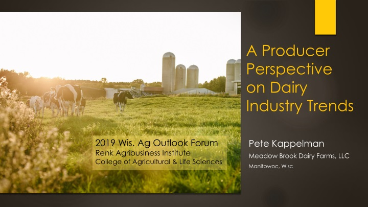 a producer perspective on dairy industry trends n.