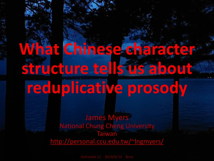 what chinese character structure tells us about reduplicative prosody n.