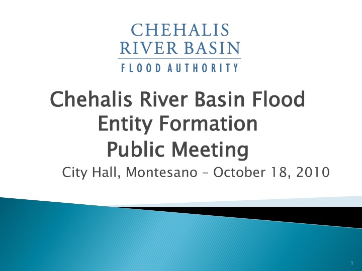 chehalis river basin flood entity formation public meeting city hall montesano october 18 2010 n.