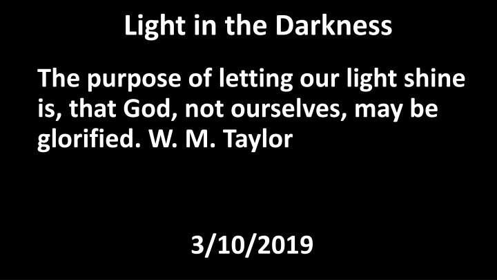 light in the darkness n.