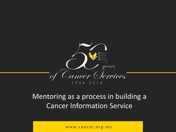 mentoring as a process in building a cancer information service n.
