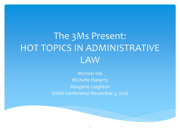 the 3ms present hot topics in administrative law n.