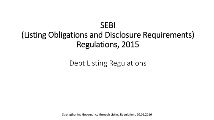 sebi listing obligations and disclosure requirements regulations 2015 debt listing regulations n.