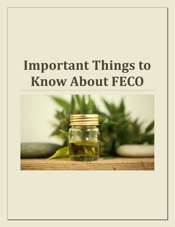 important things to know about feco n.
