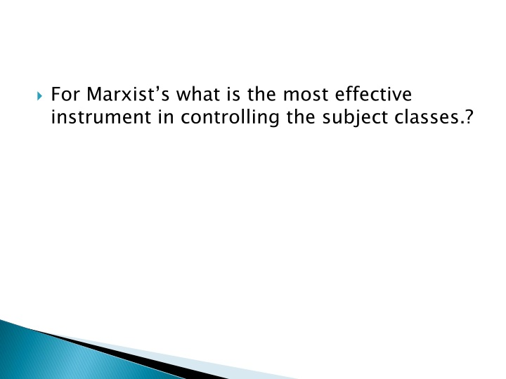 for marxist s what is the most effective n.