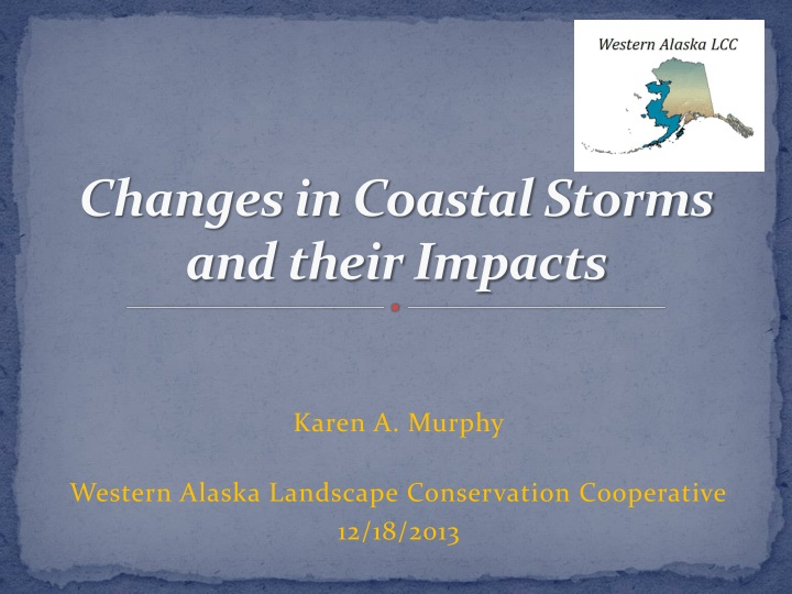 changes in coastal storms and their impacts n.