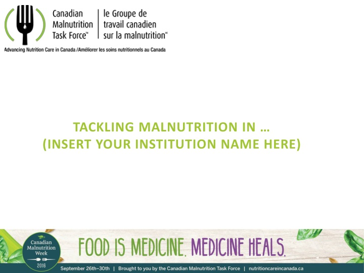 tackling malnutrition in insert your institution n.
