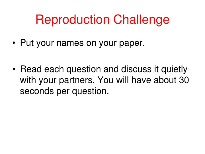 reproduction challenge n.