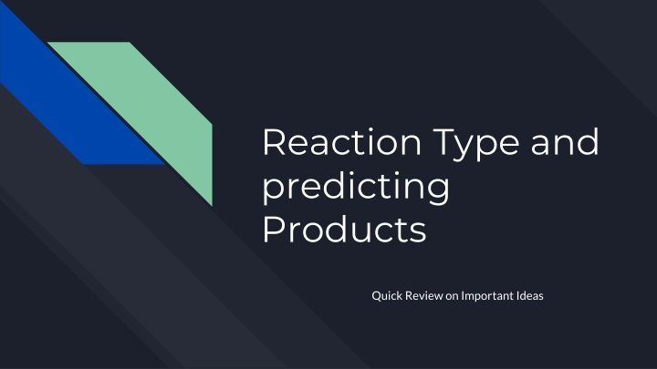reaction type and predicting products n.