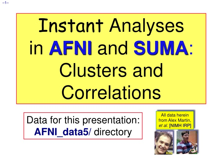 instant analyses in afni and suma clusters and correlations n.