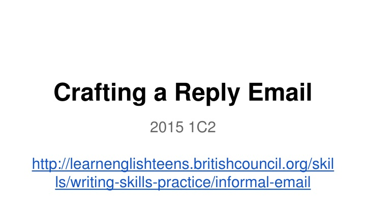 crafting a reply email n.