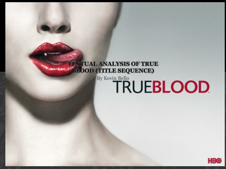 textual analysis of true blood title sequence n.