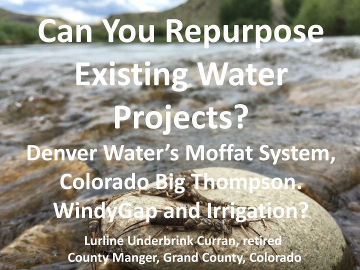 can you repurpose existing water projects denver n.