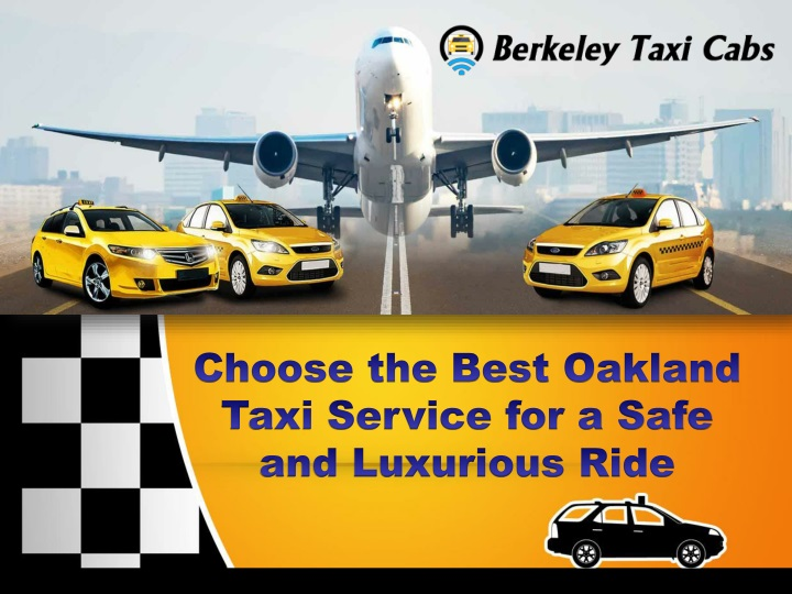choose the best oakland taxi service for a safe n.