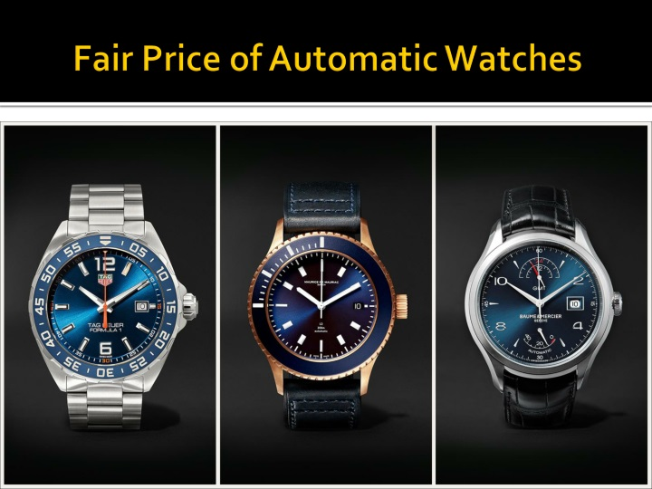 fair price of automatic watches n.
