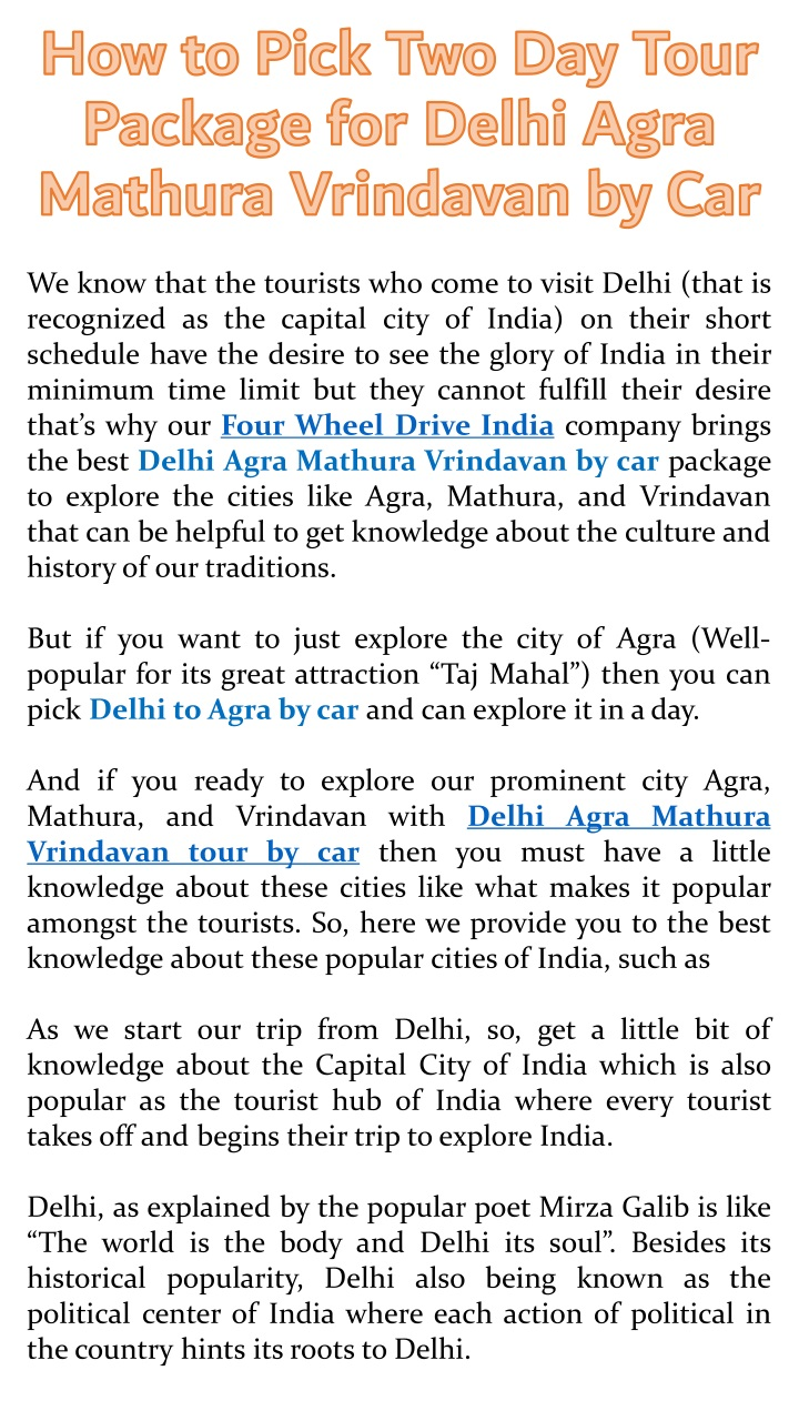 we know that the tourists who come to visit delhi n.