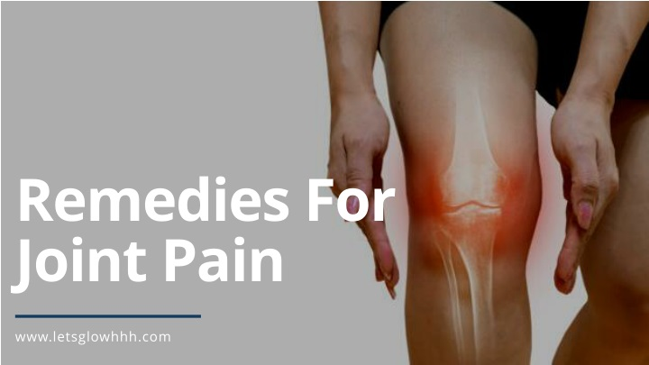 remedies for joint pain n.