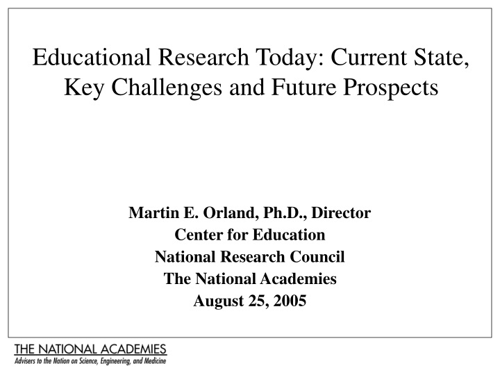 educational research today current state key challenges and future prospects n.