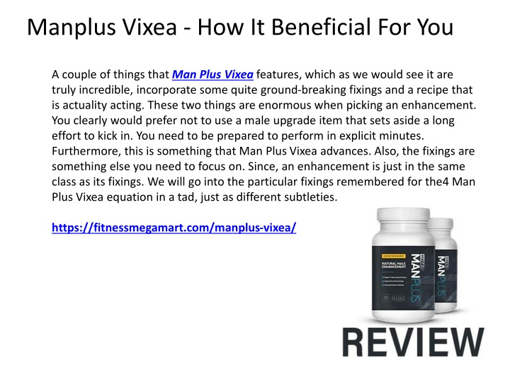 manplus vixea how it beneficial for you n.