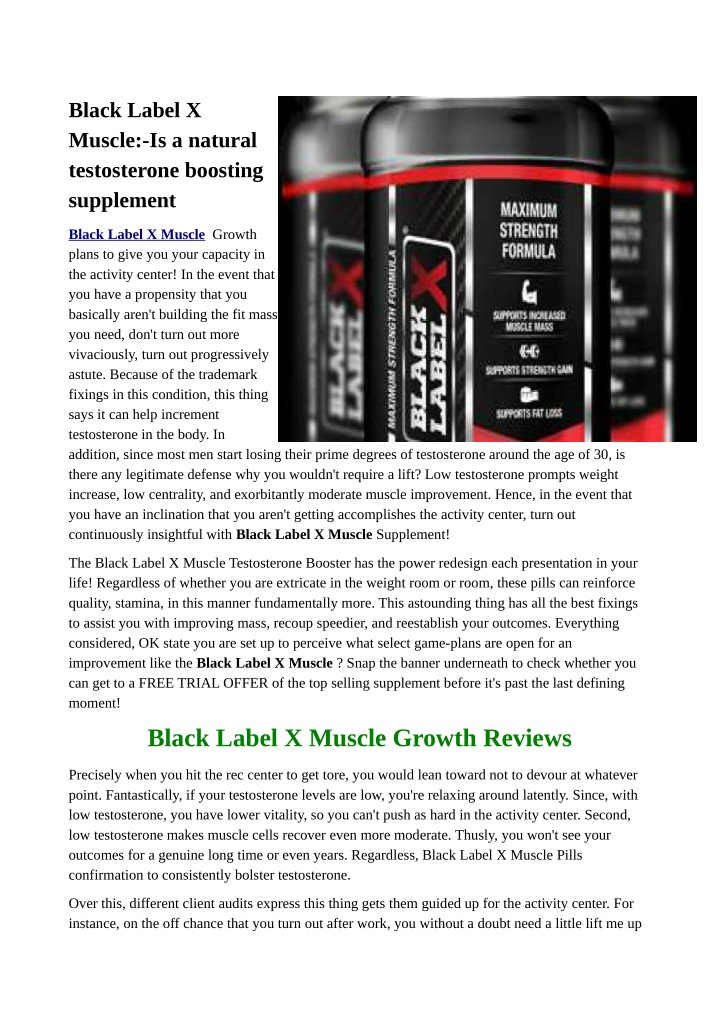 black label x muscle is a natural testosterone n.