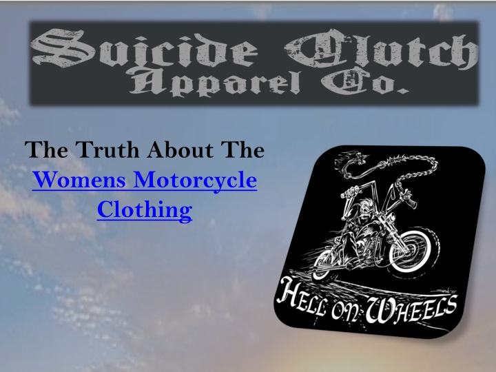 the truth about the womens motorcycle clothing n.