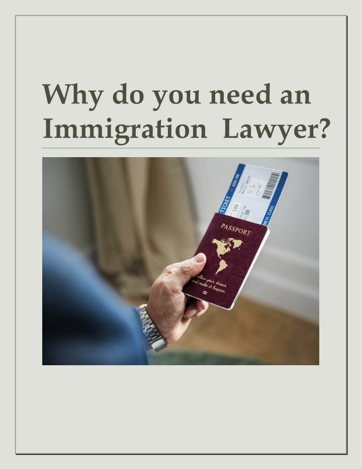 why do you need an immigration lawyer n.