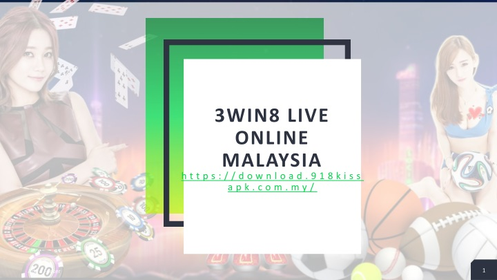 3win8 live online malaysia n.