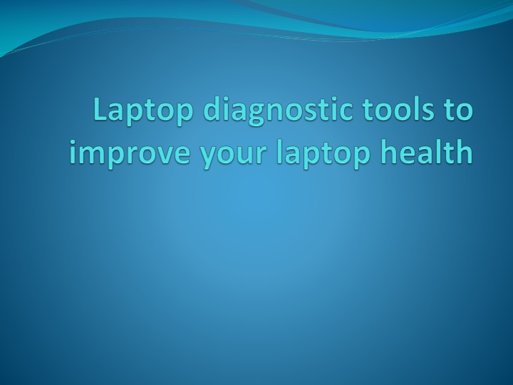 laptop diagnostic tools to improve your laptop health n.
