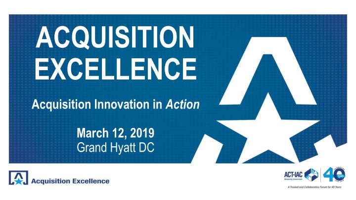 acquisition excellence acquisition innovation in action n.