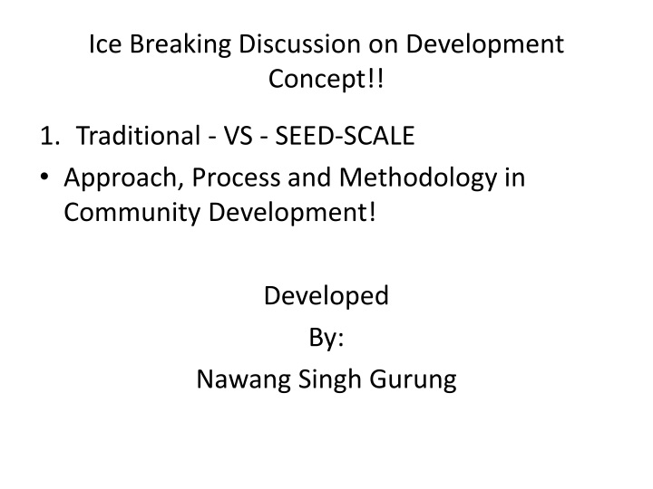 ice breaking discussion on development concept n.