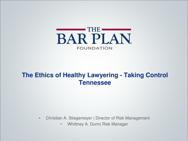 the ethics of healthy lawyering taking control tennessee n.