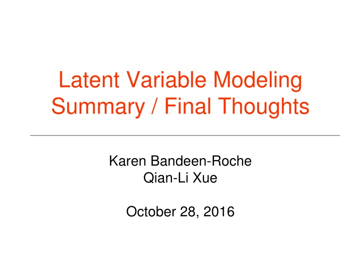 latent variable modeling summary final thoughts n.