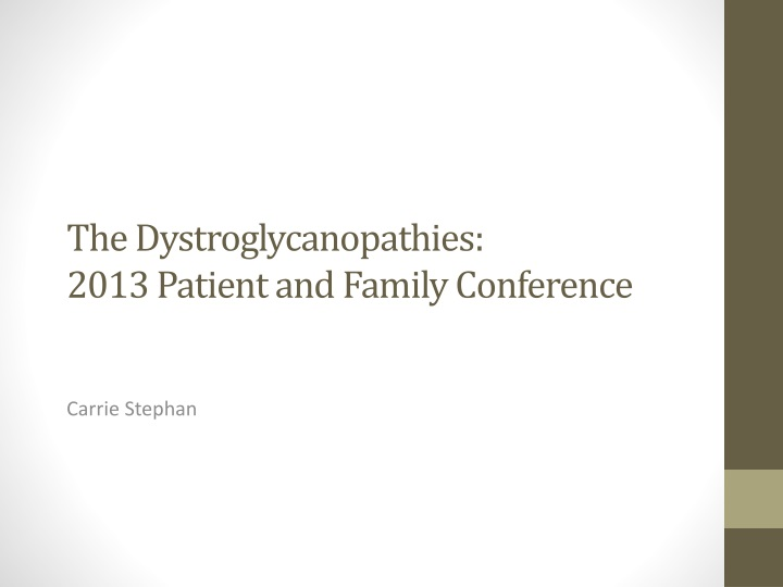 the dystroglycanopathies 2013 patient and family conference n.