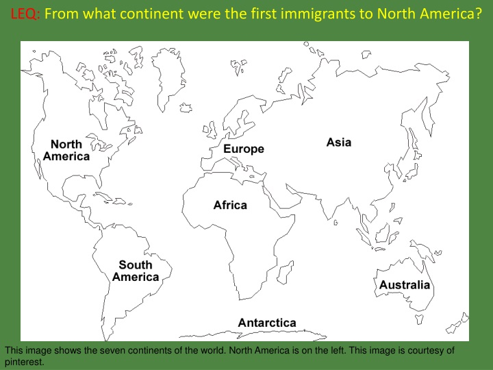 leq from what continent were the first immigrants to north america n.