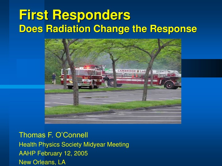 first responders does radiation change the response n.