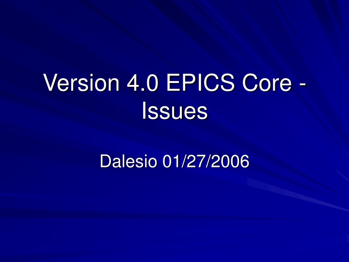 version 4 0 epics core issues n.