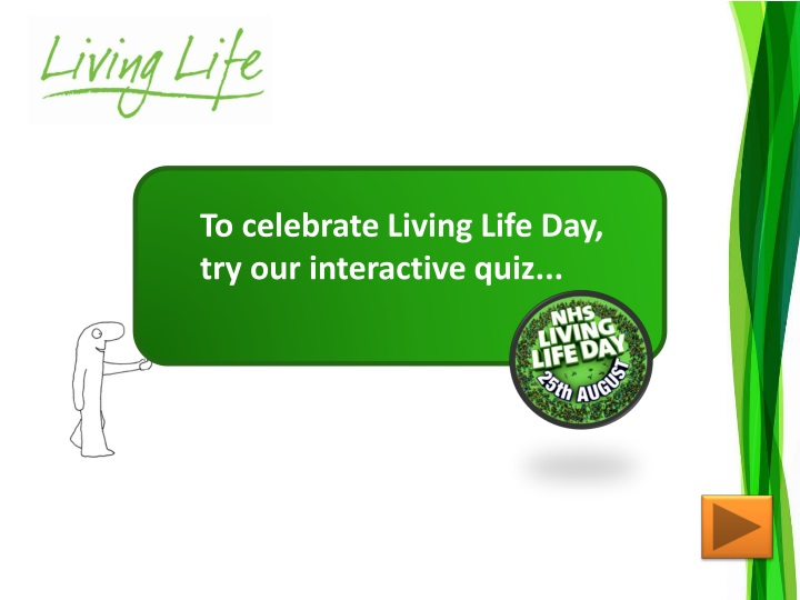 to celebrate living life day try our interactive n.