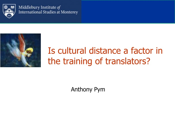 is cultural distance a factor in the training of translators n.
