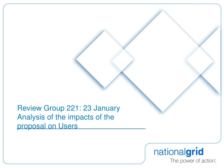 review group 221 23 january analysis of the impacts of the proposal on users n.